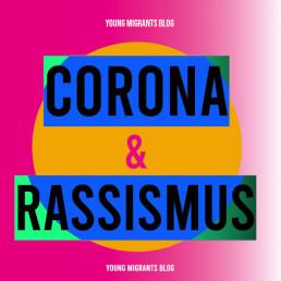 Corona und Rassismus
